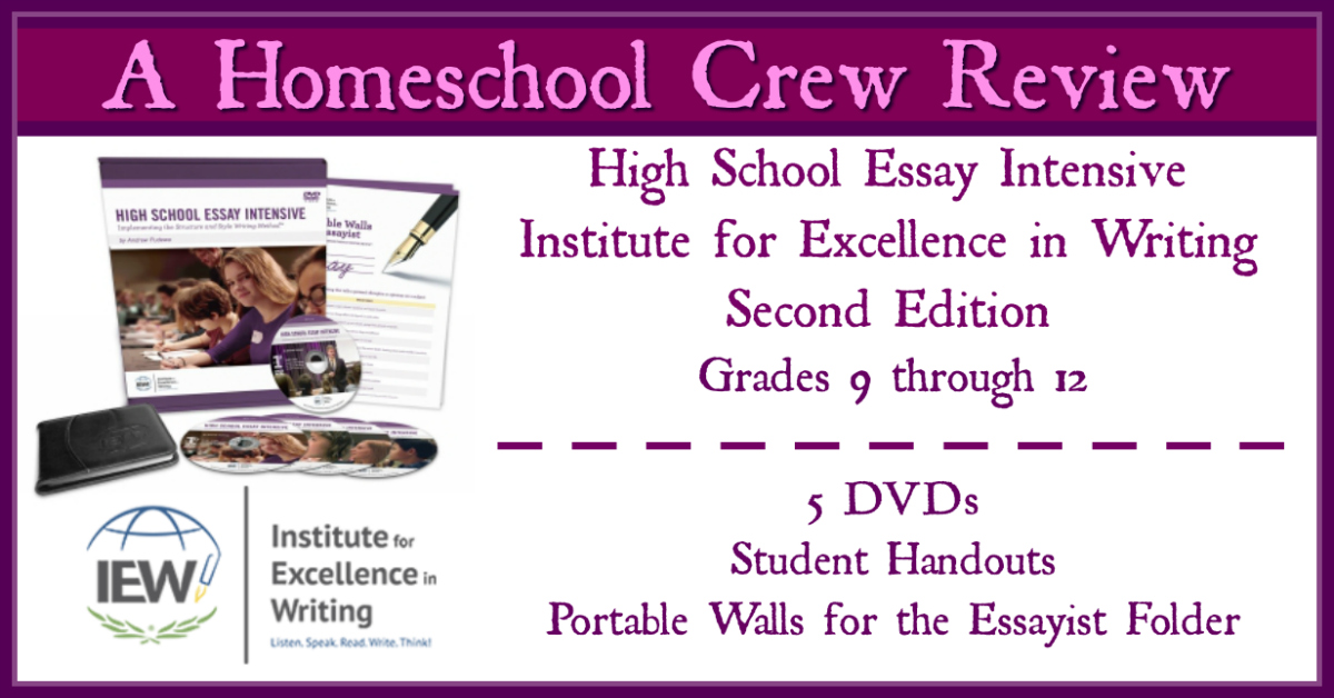 Teaching Writing – High School Essay Intensive {IEW Review}