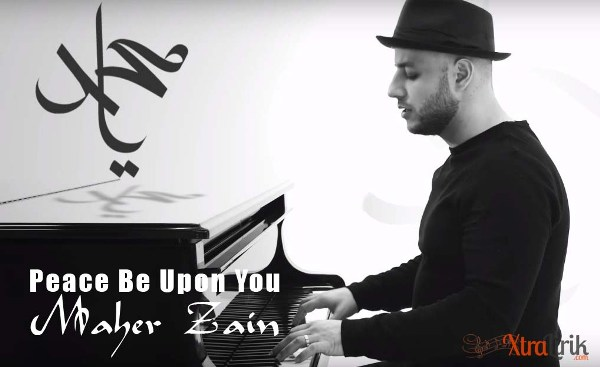 Arti Lirik Peace Be Upon You Maher Zain Terjemahan