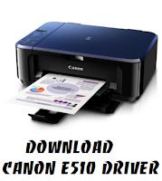 Download Canon E510 Driver 5.62