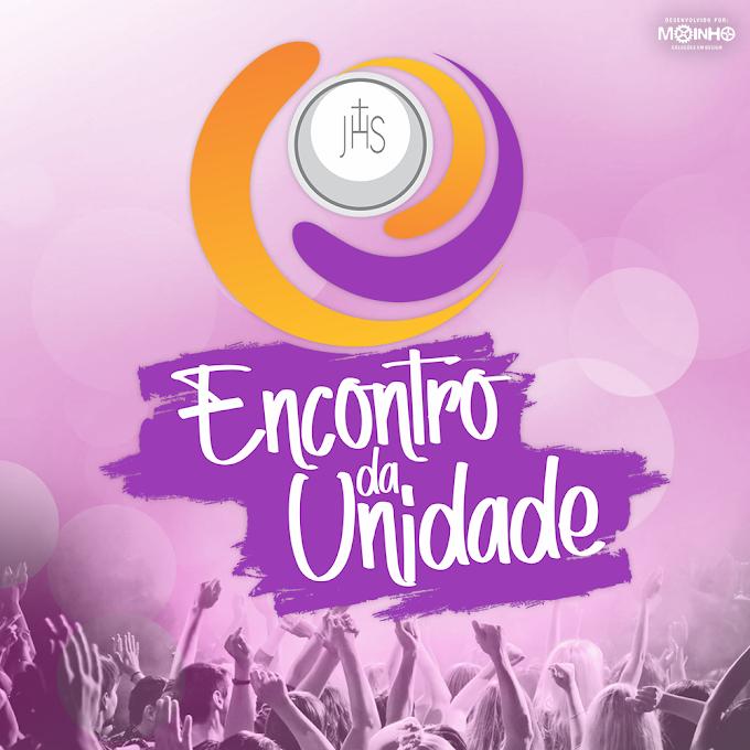 SETOR JUVENTUDE ANUNCIA O ENCONTRO DA UNIDADE