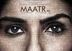 Maatr 2017 Hindi Movie Watch Online