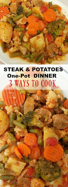 One-Pot / 3 Ways Steak and Potatoes Dinner