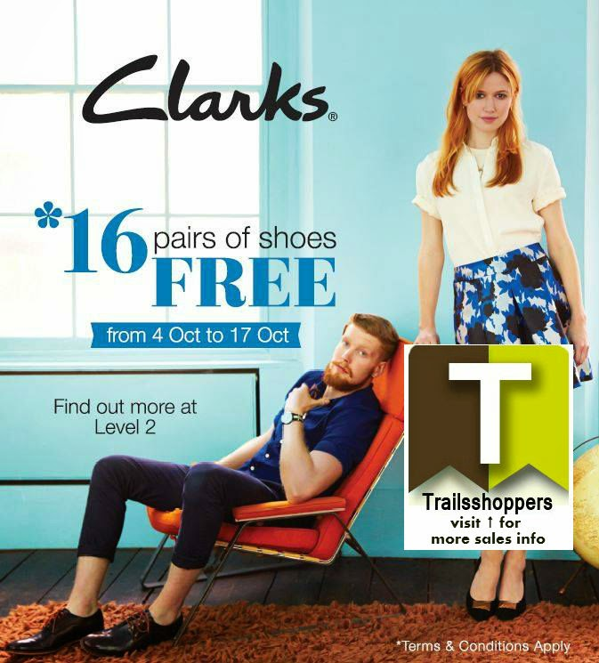db8d0d78b7ecef Clarks 16 Pairs of Shoes FREE till 17 OCT 2014 Malaysia ...