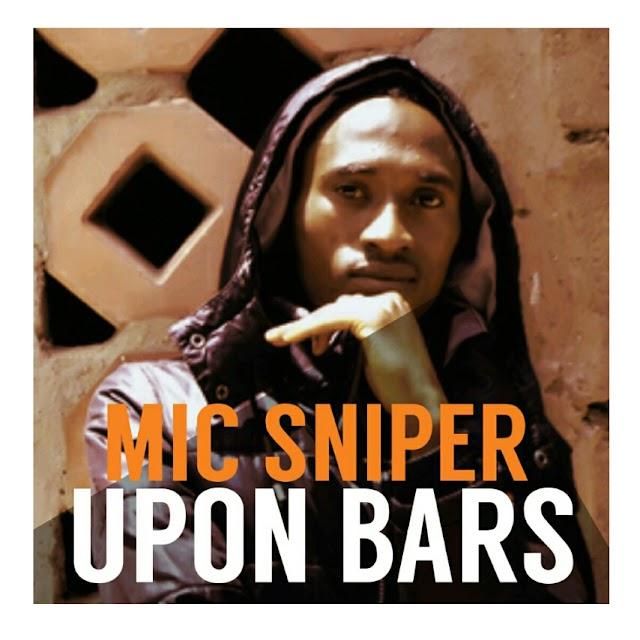 Mic Sniper - Upon Bars