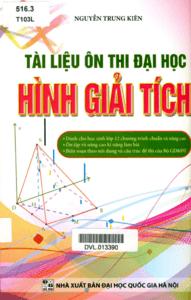 Tài Liệu Ôn Thi Đại Học Hình Giải Tích - Nguyễn Trung Kiên