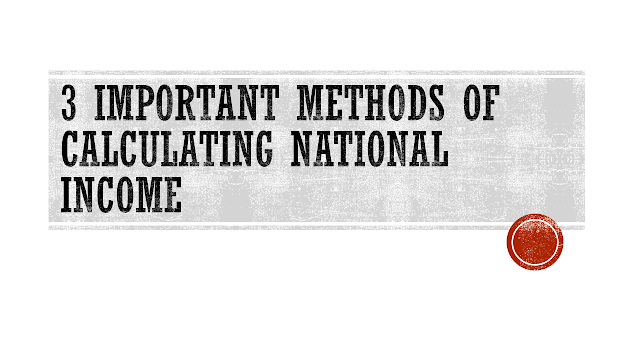 Three Important Methods of Calculating National Income, NNPfc, NNP, NNP, NNP, NNP, Three Important Methods of Calculating National Income (NNPfc), Methods of Calculating National Income, Methods of Calculating National Income , Methods of Calculating National Income, Methods of Calculating National Income, Methods of Calculating National Income, Methods of Calculating National Income, Methods of Calculating National Income, Methods of Calculating National Income, Methods of Calculating National Income, Methods of Calculating National Income, Methods of Calculating National Income, Methods of Calculating National Income, Methods of Calculating National Income, Methods of Calculating National Income