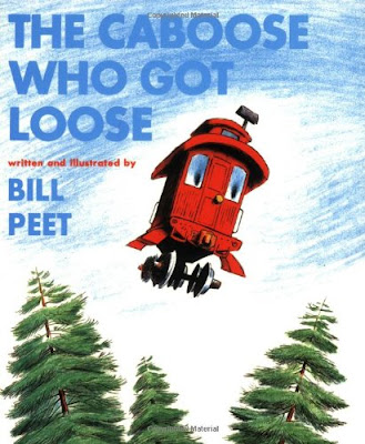 The Caboose Who Got Loose, part of Bill Peet book review list and resources