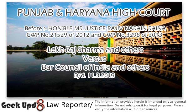 Punjab and Haryana State Bar Council Elections to be held on 31.5.2013 and 1.6.2013
