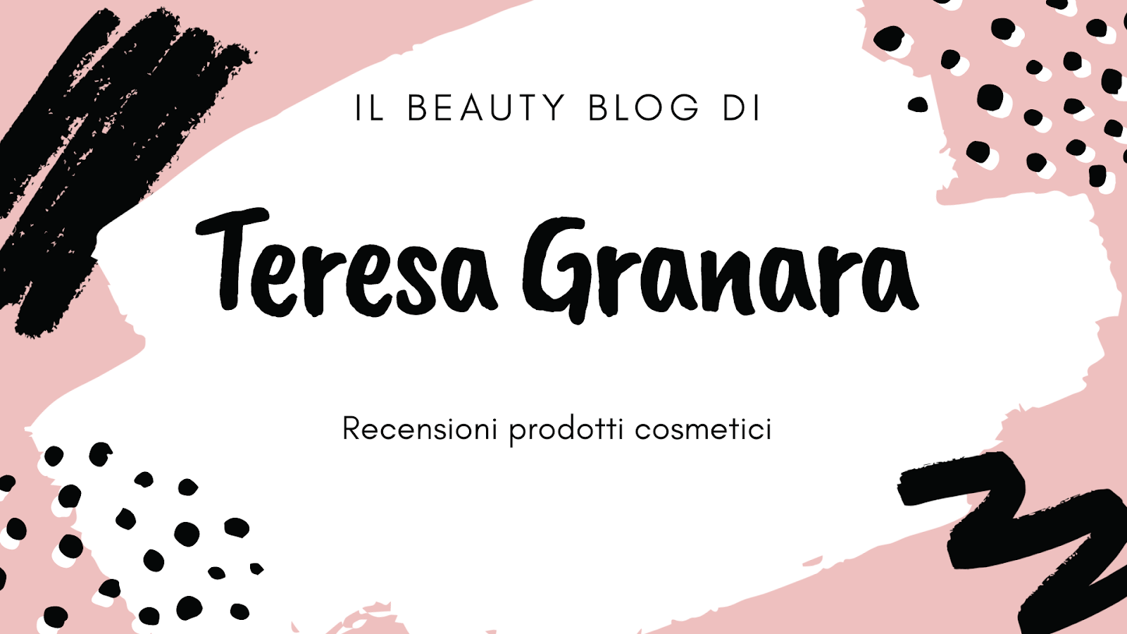 Il Beauty Blog di Teresa