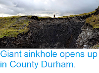 https://sciencythoughts.blogspot.com/2014/08/giant-sinkhole-opens-up-in-county-durham.html