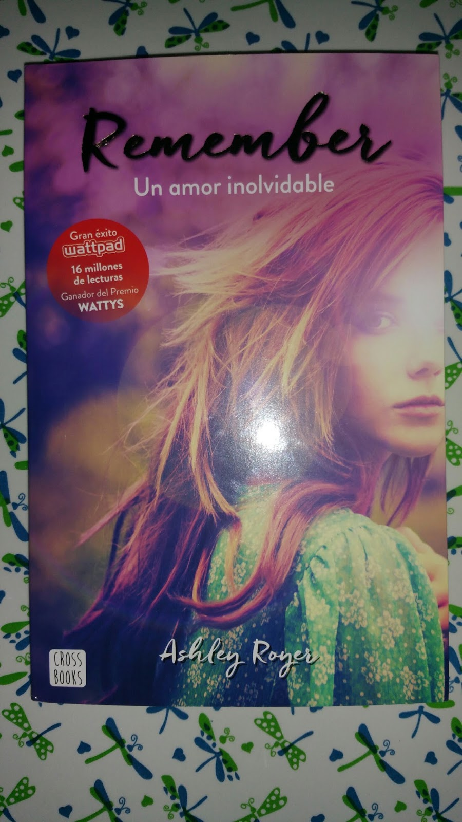 Remember Libro Remember Un Amor Inolvidable Ashley Royer