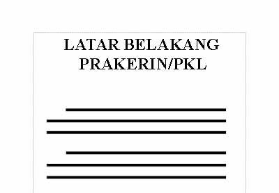 Latar belakang merupakan hal penting dalam sebuah laporan 8 Contoh Latar Belakang Laporan PKL (Prakerin) yang Baik dan Benar