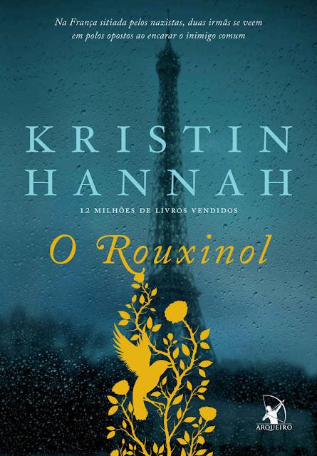 O Rouxinol Kristin Hannah