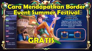 Cara Mendapatkan Border Avatar Summer Festival Mobile Legends Gratis