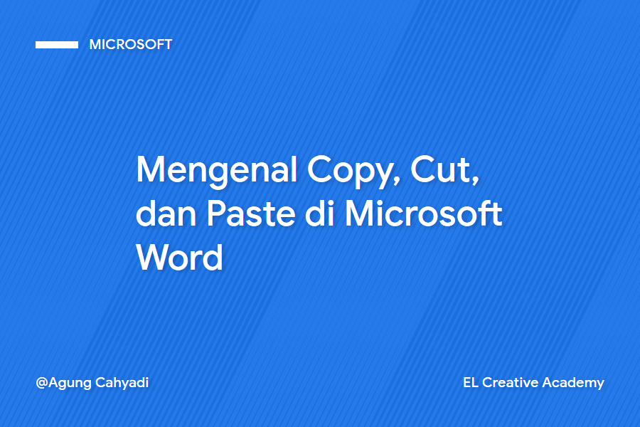 Mengenal Copy, Cut, dan Paste di Microsoft Word (Pemula)