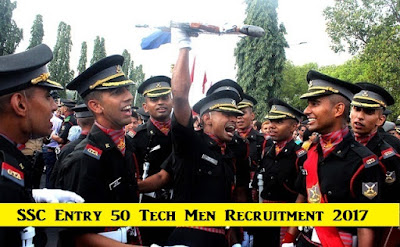 [APPLY] SSC Entry 50 Tech Men Indian Army Recruitment 2017