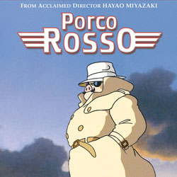 Worst To Best: Studio Ghibli: 13. Porco Rosso