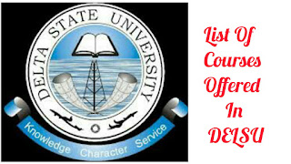 LIST OF COURSES OFFERED IN DELSU
