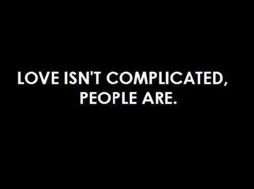 Complicated Love Sayings And Quotes