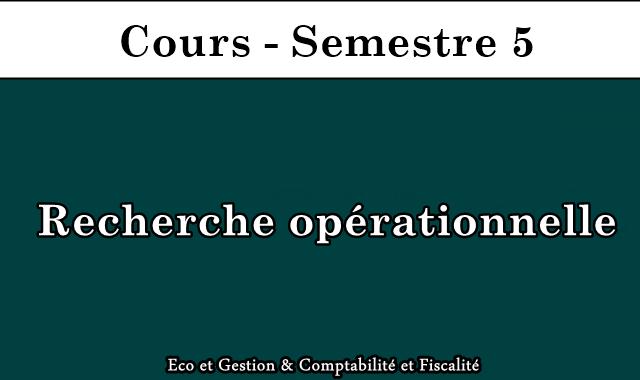Cours Recherche opérationnelle S5