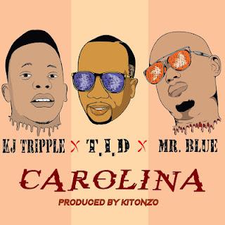 Audio Kj Triple ft TID & Mr Blue - Carolina Mp3 Download