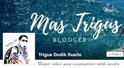 Blogger Sukses asal Trenggalek yang menginspirasi saya menulis