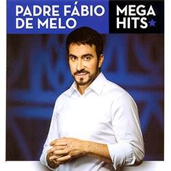 Baixar CD Padre Fábio de Melo - Mega Hits (2014)