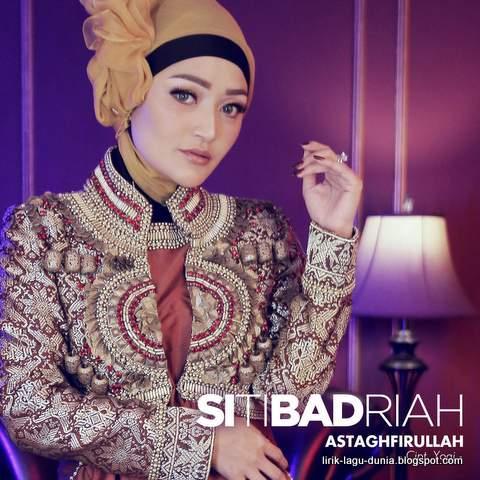 Lirik Lagu Siti Badriah - Astagfirullah