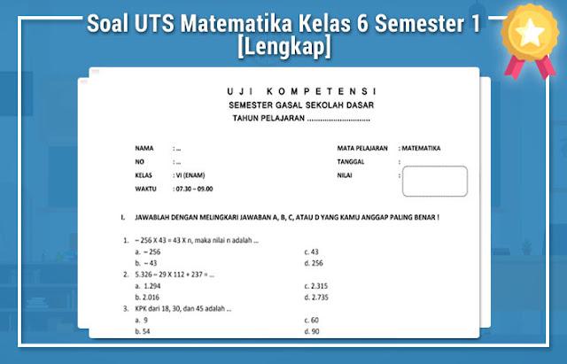 Soal UTS Matematika Kelas 6 Semester 1 [Lengkap]
