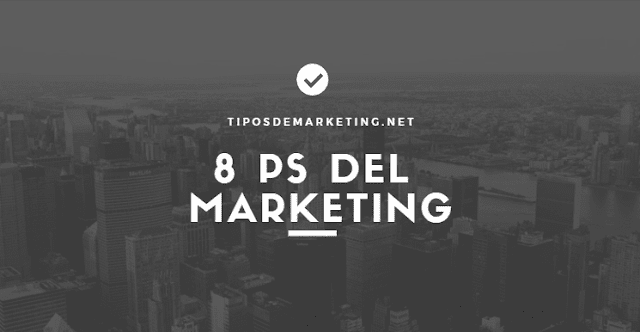 8 ps del Marketing 🥇 Una evolucion necesaria