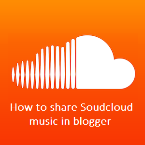 How to add Soundcloud embedded tracks in blogger | 101helper
