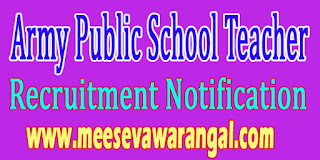 Army Public School Teacher Recruitment Notification 2016