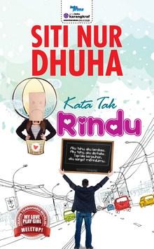Novel Kata Tak Rindu Karya Siti Nur Dhuha