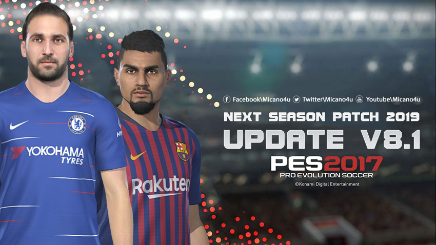 c381550ed PES 2017 Next Season Patch 2019 AIO Season 2018 2019. Micano4u team  released new patch for ...