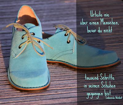 Schuhe -indianisches Sprichwort