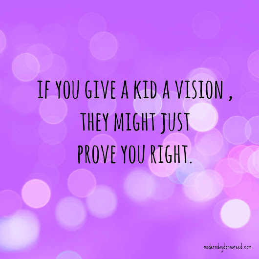 If You Give A Kid A Vision...         |         Confessions of a Stay-At-Home Mom