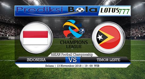 PREDIKSI SKOR BOLA INDONESIA VS TIMOR-LESTE 13 NOVEMBER 2018