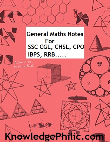 General Maths Notes [Download Free] for SSC CGL, CHSL, CPO SI, IBPS and RRB