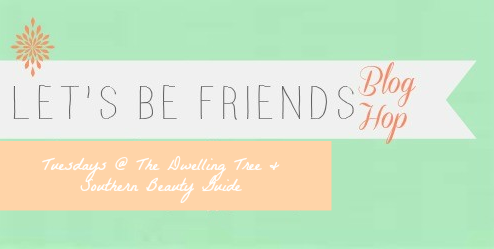 Let's Be Friends Blog Hop is live! Come link up!