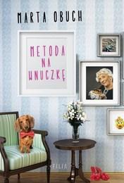 http://lubimyczytac.pl/ksiazka/4705476/metoda-na-wnuczke