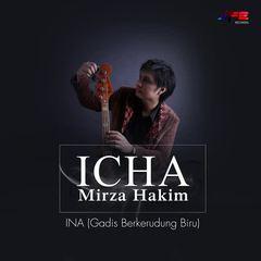 Icha Mirza Hakim - Ina Gadis Berkerudung Biru Mp3