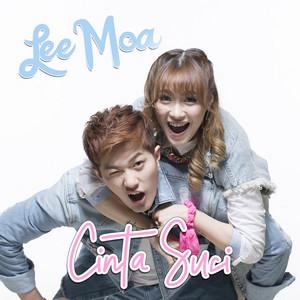 Lee Moa - Cinta Suci