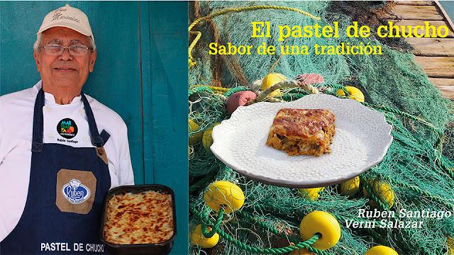 """De  la pluma de Rubén Santiago: """"El pastel de chucho: Sabor de una tradición""""."""