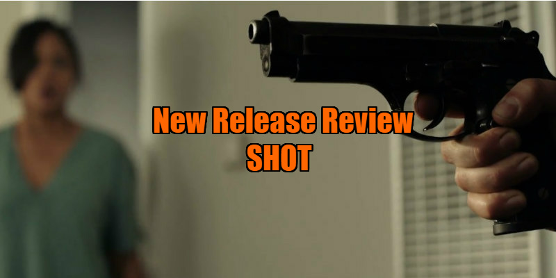 shot 2017 movie review