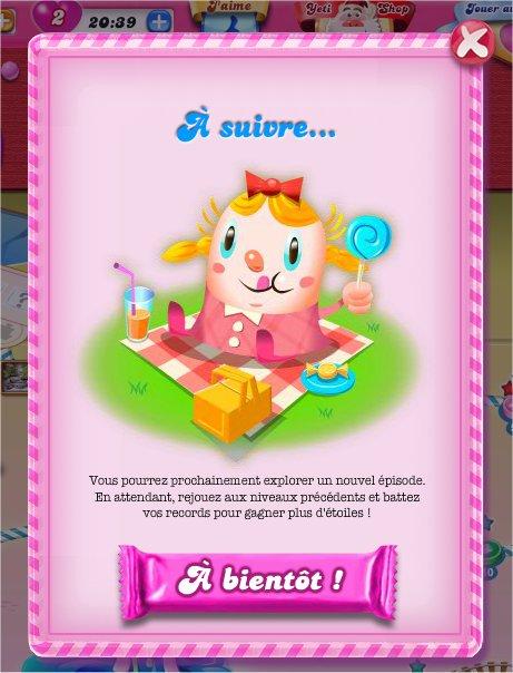 capture d'écran Candy Crush Saga - fin provisoire du jeu