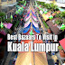 Best Markets and Bazaars in Kuala Lumpur to Visit