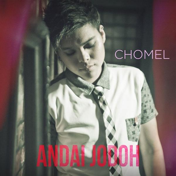 Lirik Lagu Chomel - Andai Jodoh