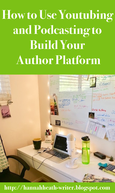 How to Use Youtubing and Podcasting to Build Your Author Platform