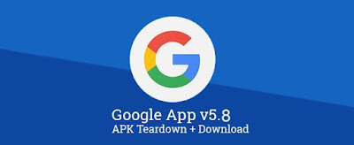 Google App got Update with Speed & Reliability improvements : Download APK