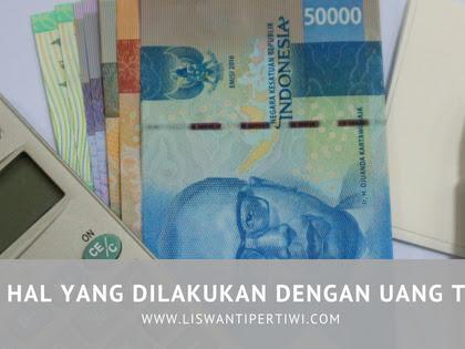 3 Hal Yang Dilakukan Dengan Uang THR